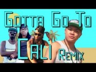 Gotta Go To Cali REMIX- F.Floss, Yung Humma, Whatchya ft Timothy DeLaGhetto