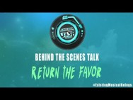 RETURN THE FAVOR- Behind the Scenes Talk …4/8