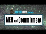 Ask The FLOSS … Men and Commitment