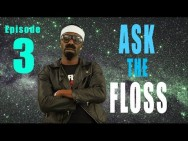 ASK the FLOSS…Episode #3