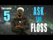 ASK the FLOSS… Episode #5 (@RealFlyntFloss)